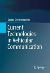 Current Technologies in Vehicular Communication (ISBN: 9783319472430)