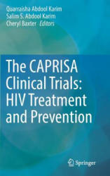 Caprisa Clinical Trials: HIV Treatment and Prevention (ISBN: 9783319475172)