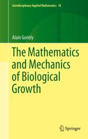 Mathematics and Mechanics of Biological Growth (ISBN: 9780387877099)