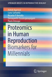 Proteomics in Human Reproduction - Biomarkers for Millennials (ISBN: 9783319484167)