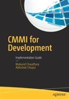CMMI for Development : Implementation Guide (ISBN: 9781484225288)