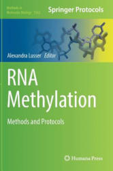 RNA Methylation - Methods and Protocols (ISBN: 9781493968053)