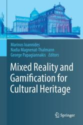Mixed Reality and Gamification for Cultural Heritage (ISBN: 9783319496061)
