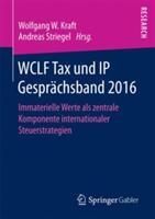 WCLF TAX UND IP GESPR CHSBAND 2016 (ISBN: 9783658192846)