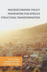 Macroeconomic Policy Framework for Africa's Structural Transformation (ISBN: 9783319519463)