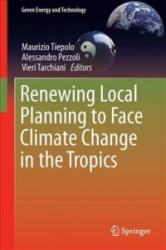 Renewing Local Planning to Face Climate Change in the Tropics (ISBN: 9783319590950)