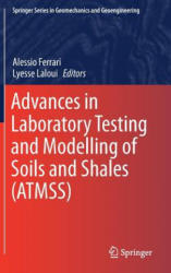 Advances in Laboratory Testing and Modelling of Soils and Shales (ISBN: 9783319527727)