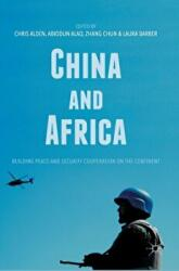 China and Africa - Building Peace and Security Cooperation on the Continent (ISBN: 9783319528922)