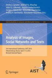 Analysis of Images, Social Networks and Texts - 5th International Conference, AIST 2016, Yekaterinburg, Russia, April 7-9, 2016, Revised Selected Pap (ISBN: 9783319529196)