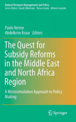 Quest for Subsidy Reforms in the Middle East and North Africa Region - A Microsimulation Approach to Policy Making (ISBN: 9783319529257)