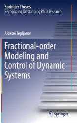 Fractional-order Modeling and Control of Dynamic Systems (ISBN: 9783319529493)
