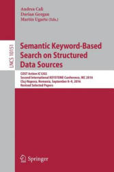 Semantic Keyword-Based Search on Structured Data Sources (ISBN: 9783319536392)