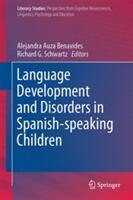 Language Development and Disorders in Spanish-speaking Children (ISBN: 9783319536453)