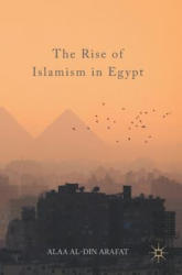 Rise of Islamism in Egypt (ISBN: 9783319537115)