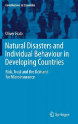 Natural Disasters and Individual Behaviour in Developing Countries - Risk, Trust and the Demand for Microinsurance (ISBN: 9783319539034)