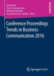 Conference Proceedings Trends in Business Communication 2016 (ISBN: 9783658172534)