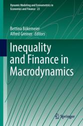 Inequality and Finance in Macrodynamics (ISBN: 9783319546896)