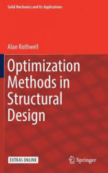 Optimization Methods in Structural Design - Alan Rothwell (ISBN: 9783319551968)