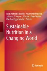 Sustainable Nutrition in a Changing World (ISBN: 9783319559407)