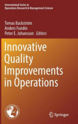 Innovative Quality Improvements in Operations (ISBN: 9783319559841)