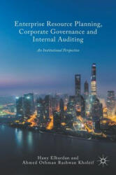 Enterprise Resource Planning, Corporate Governance and Internal Auditing - Hany Elbardan, Ahmed O. Kholeif (ISBN: 9783319549897)