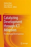 Catalyzing Development through ICT Adoption (ISBN: 9783319565224)