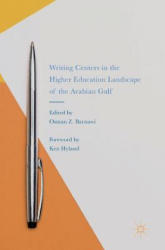 Writing Centers in the Higher Education Landscape of the Arabian Gulf (ISBN: 9783319553658)