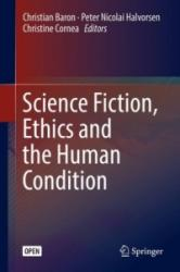 Science Fiction, Ethics and the Human Condition (ISBN: 9783319565750)