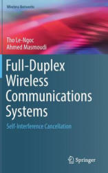 Full-Duplex Wireless Communications Systems - Self-Interference Cancellation (ISBN: 9783319576893)