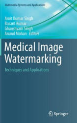 Medical Image Watermarking - Techniques and Applications (ISBN: 9783319576985)