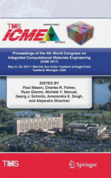 Proceedings of the 4th World Congress on Integrated Computational Materials Engineering (ISBN: 9783319578637)
