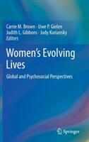 Women's Evolving Lives: Global and Psychosocial Perspectives - Global and Psychosocial Perspectives (ISBN: 9783319580074)