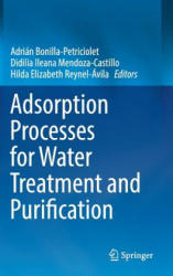 Adsorption Processes for Water Treatment and Purification (ISBN: 9783319581354)