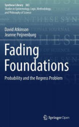 Fading Foundations - Probability and the Regress Problem (ISBN: 9783319582948)