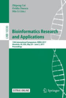 Bioinformatics Research and Applications - 13th International Symposium, ISBRA 2017, Honolulu, HI, USA, May 29 - June 2, 2017, Proceedings (ISBN: 9783319595740)