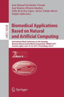 Biomedical Applications Based on Natural and Artificial Computing (ISBN: 9783319597720)