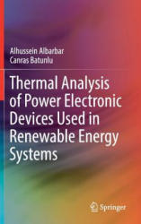 Thermal Analysis of Power Electronic Devices Used in Renewable Energy Systems (ISBN: 9783319598277)