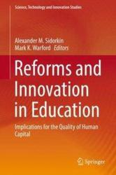 Reforms and Innovation in Education - Implications for the Quality of Human Capital (ISBN: 9783319602455)