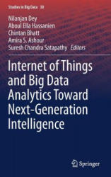 Internet of Things and Big Data Analytics Toward Next-Generation Intelligence (ISBN: 9783319604343)