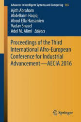 Proceedings of the Third International Afro-European Conference for Industrial Advancement - AECIA 2016 (ISBN: 9783319608334)