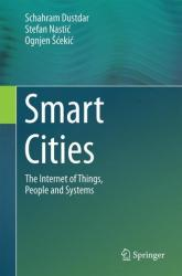 Smart Cities - The Internet of Things, People and Systems (ISBN: 9783319600291)
