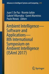 Ambient Intelligence- Software and Applications - 8th International Symposium on Ambient Intelligence (ISBN: 9783319611174)