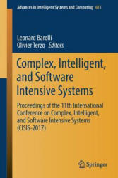 Complex, Intelligent, and Software Intensive Systems - Proceedings of the 11th International Conference on Complex, Intelligent, and Software Intensi (ISBN: 9783319615653)