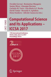 Computational Science and Its Applications - ICCSA 2017 - 17th International Conference, Trieste, Italy, July 3-6, 2017, Proceedings, Part II (ISBN: 9783319623948)