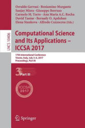 Computational Science and Its Applications - ICCSA 2017 - 17th International Conference, Trieste, Italy, July 3-6, 2017, Proceedings, Part III (ISBN: 9783319623979)