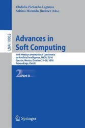 Advances in Soft Computing - 15th Mexican International Conference on Artificial Intelligence, MICAI 2016, Cancun, Mexico, October 23-28, 2016, Proce (ISBN: 9783319624273)
