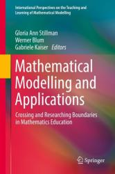 Mathematical Modelling and Applications - Crossing and Researching Boundaries in Mathematics Education (ISBN: 9783319629674)