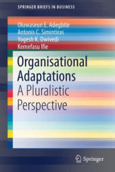 Organisational Adaptations - A Pluralistic Perspective (ISBN: 9783319635095)