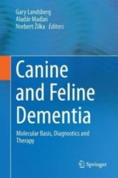 Canine and Feline Dementia - Molecular Basis, Diagnostics and Therapy (ISBN: 9783319532189)