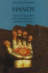 Hands - Aspects of Opposition and Complementarity in Archetypal Chirology (1992)